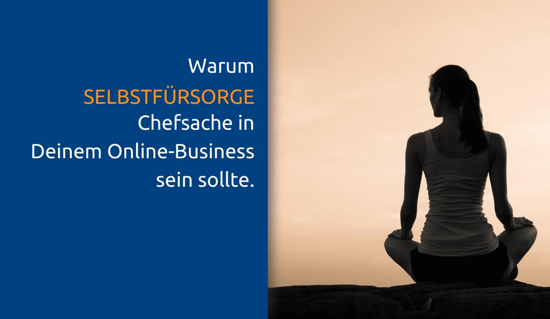 Selbstfürsorge im Online-Business