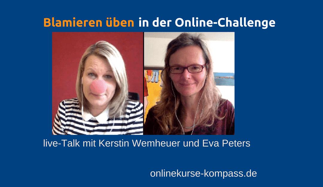 Blamieren üben – in der Online-Challenge von Kerstin Wemheuer