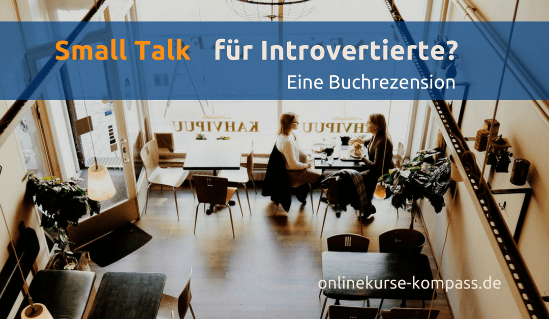 Small Talk für Introvertiere