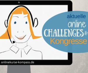 aktuelle Online Challenges und Online Kongresse