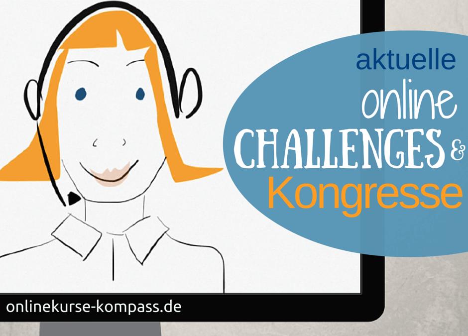 aktuelle Online Challenges & Kongresse