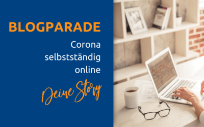 Blogparade: Corona selbstständig online