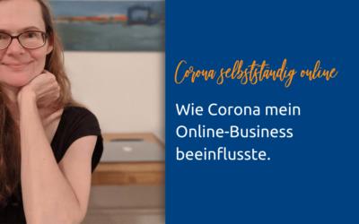 Wie Corona mein Online-Business beeinflusste