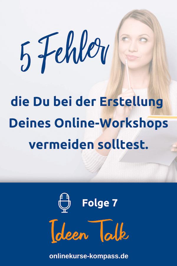 Vermeide diese 5 Fehler bei der Erstellung Deines Online-Workshops.