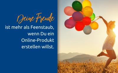 Freude – eine wichtige Zutat beim Erstellen eines Online-Produktes