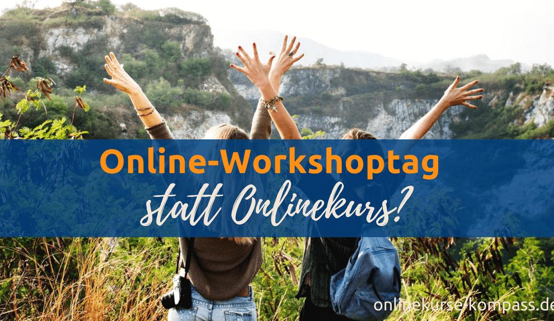 Online Tagesworkshop: der neue Trend?