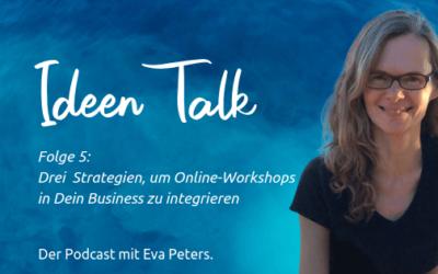 3 Strategien für Online-Workshops in Deinem Business