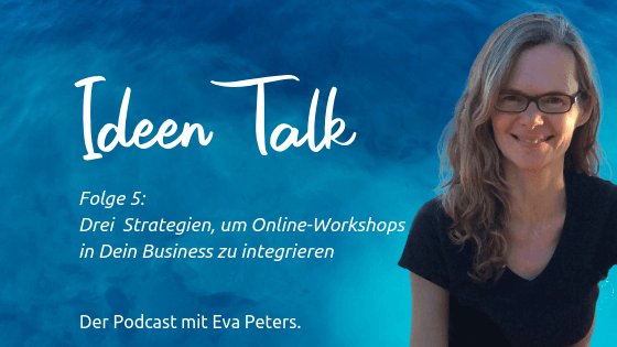 3 Strategien für Online-Workshops in Deinem Business