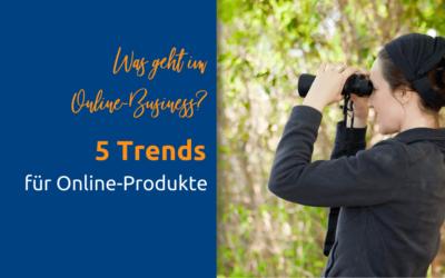 5 Trends bei Formaten für Online-Produkte