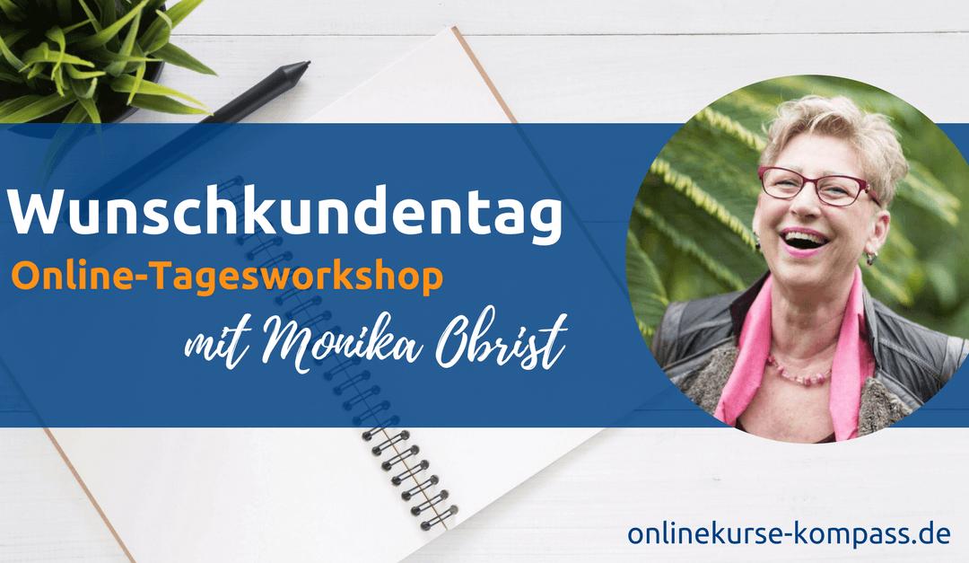 Der Wunschkundentag – Online-Workshop mit Monika Obrist