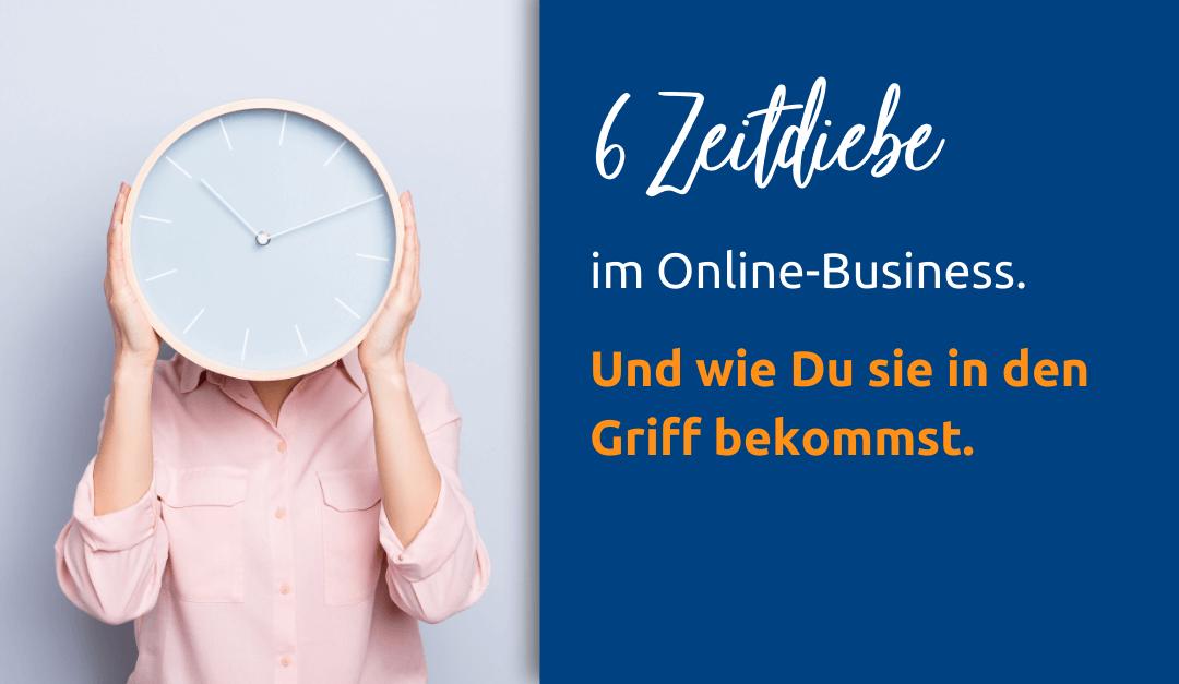Zeitdiebe im Online-Business