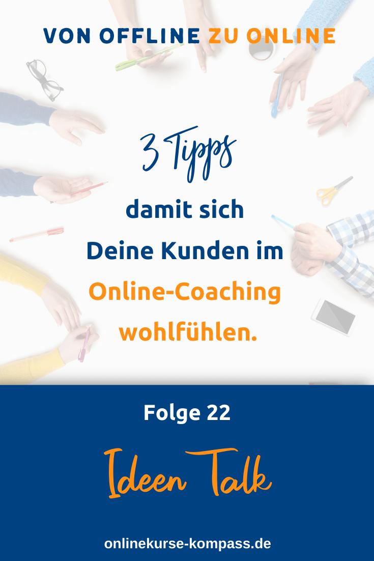 So werden sich Deine Kunden im Online-Coaching wohlfühlen.
